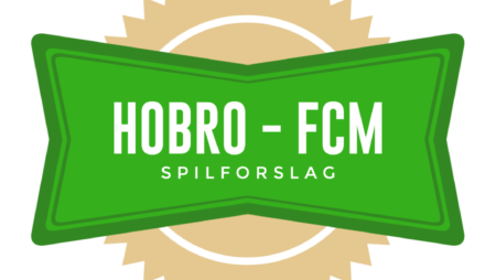 Spilforslag: Hobro – FCM